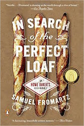 Cover of Samuel Fromartz IN Search of the Perfect Loaf