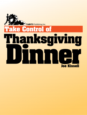 Joe Kissell Take Control of Thanksgiving Dinner